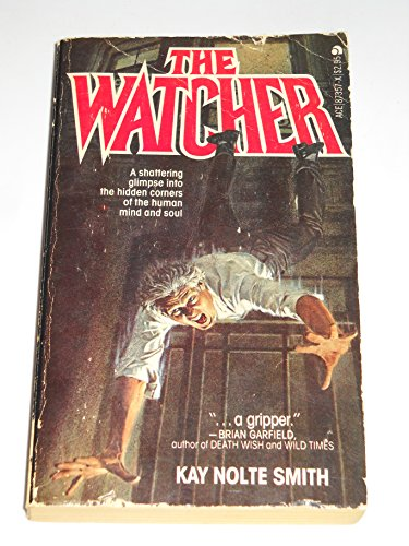 The Watcher: Kay Nolte Smith