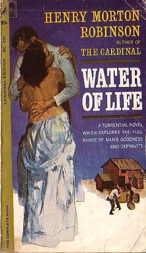 Water of Life: Robinson, Henry Morton