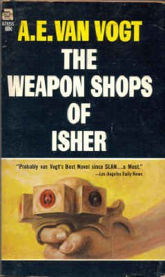 The Weapon Shops of Isher: A. E. Van Vogt
