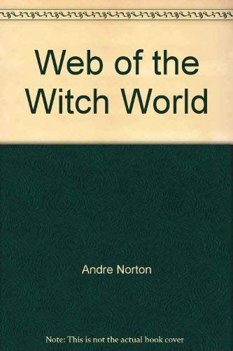 9780441878765: Web of the Witch World