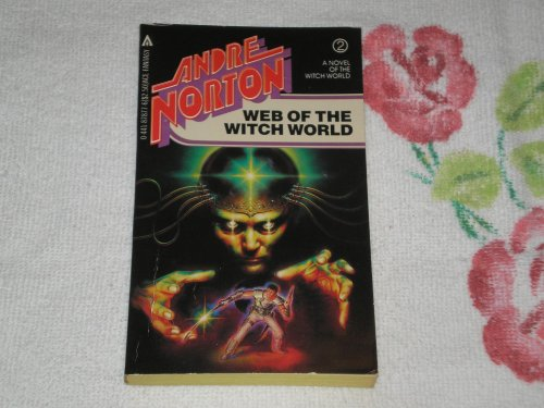 Witch Wld 02/web Of (9780441878772) by Andre Norton