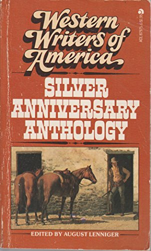9780441879755: Western Writers of America : Silver Anniversary Anthology