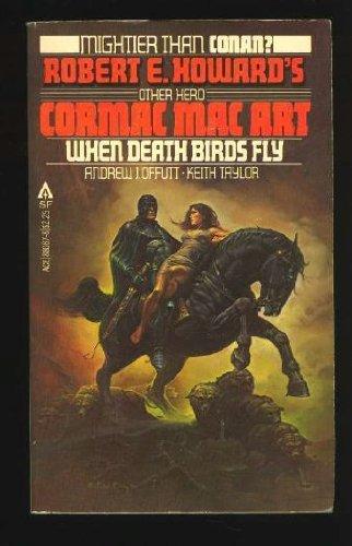 When Death Birds Fly (Cormac Mac Art,: Andrew J. Offutt