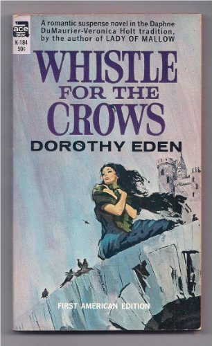 9780441885565: Whistle for the Crows