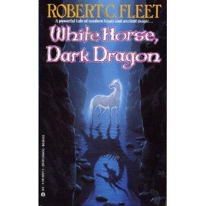 9780441885718: White Horse, Dark Dragon