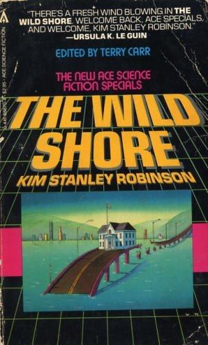 9780441888702: The Wild Shore
