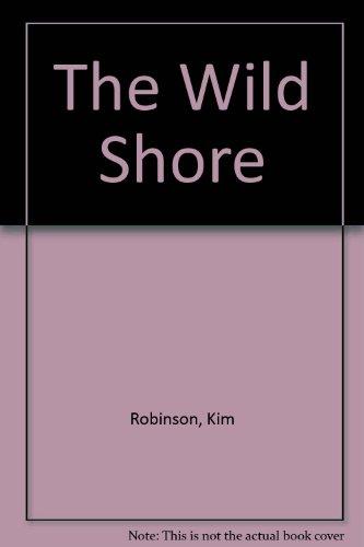 9780441888740: The Wild Shore