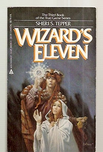 Wizards Eleven (044190209X) by Tepper, Sheri S.