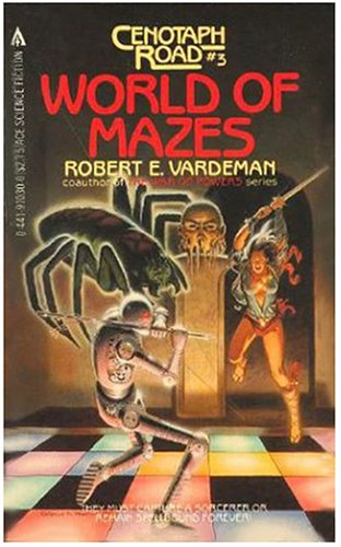 9780441910304: World Of Mazes (Cenotaph Road, #3)