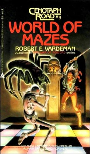 9780441910311: World Of Mazes (Cenotaph Road No 3)