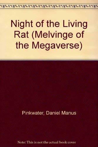 Night of the Living Rat (Daniel M.: Daniel M. Pinkwater;