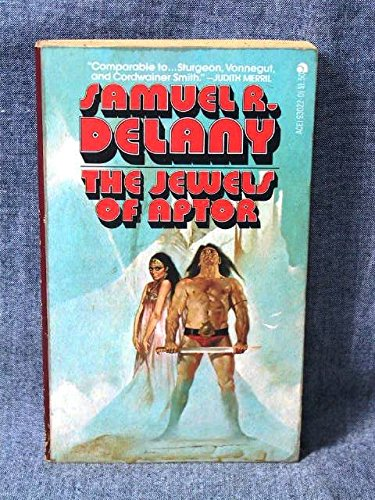 The Jewels of Aptor: Delany, Samuel