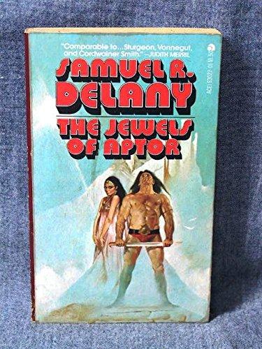 The Jewels of Aptor: Delany, Samuel