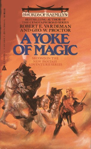 The Yoke of Magic (Swords of Raemllyn)