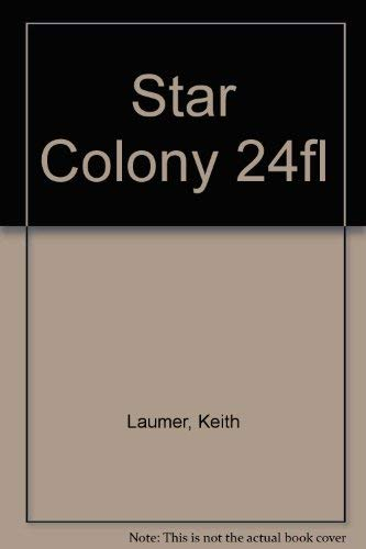 9780441969555: Star Colony 24fl