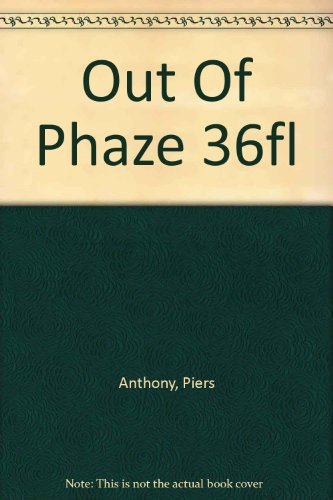 9780441977079: Out Of Phaze 36fl