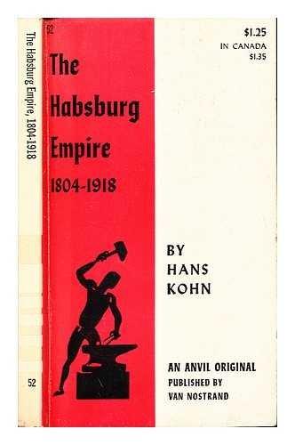 9780442000523: Hapsburg Empire, 1804-1918 (Anvil Books)