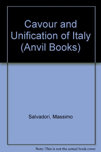 9780442000530: Cavour and Unification of Italy (Anvil Books)