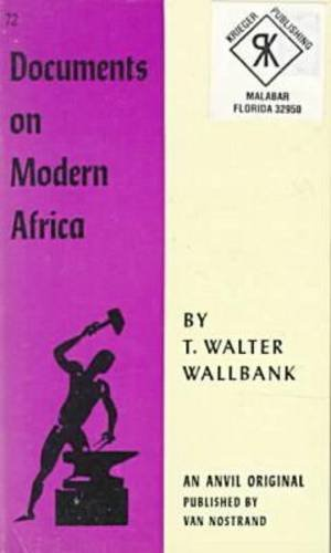 Documents on Modern Africa (Anvil Books): Wallbank, T. W.