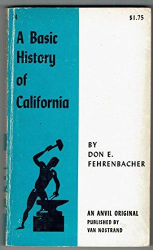 9780442000745: A Basic History of California