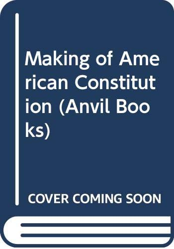 The Making of the American Constitution: jensen, merrill