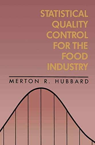 Statistical Quality Control for the Food Industry: Merton R. Hubbard