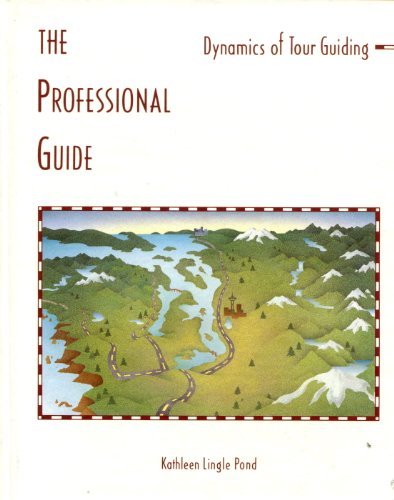 9780442001483: The Professional Guide: Dynamics of Tour Guiding