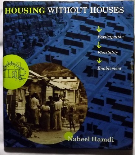 9780442001612: Housing Without Houses: Participation, Flexibility, Enablement