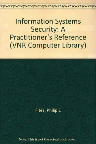 9780442001803: Information Systems Security: A Practitioner's Reference (VNR Computer Library)