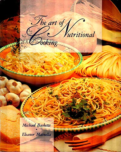 9780442001902: The Art of Nutritional Cooking