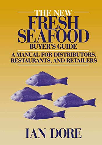 9780442002015: The New Fresh Seafood Buyer's Guide: A manual for distributors, restaurants and retailers