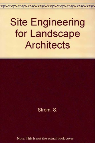 9780442002244: Site Engineering for Landscape Architects (Landscape Architecture)