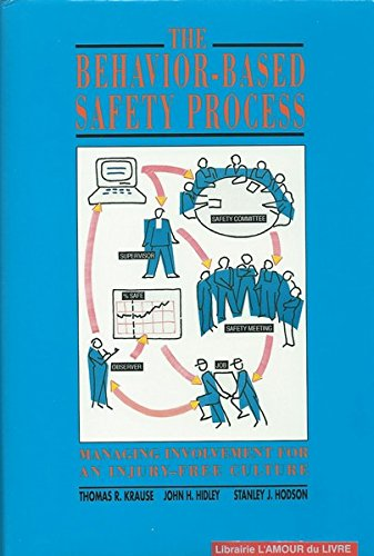9780442002275: The Behavior-Based Safety Process: Managing Involvement for an Injury-Free Culture