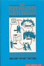 9780442002275: The Behavior-Based Safety Process: Managing Involvement for an Injury-Free Culture (Industrial Health & Safety)