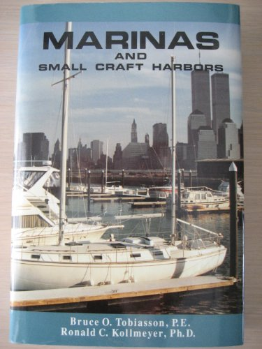 MARINAS and Small Craft Harbors: Tobiasson, Bruce O.;