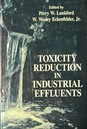 9780442002343: Toxicity Reduction in Industrial Effluents