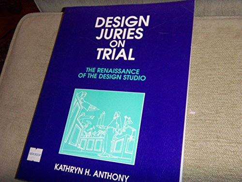 9780442002350: Design Juries on Trial: The Renaissance of the Design Studio