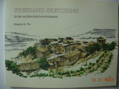 9780442002961: Freehand Sketching in the Architectural Environment