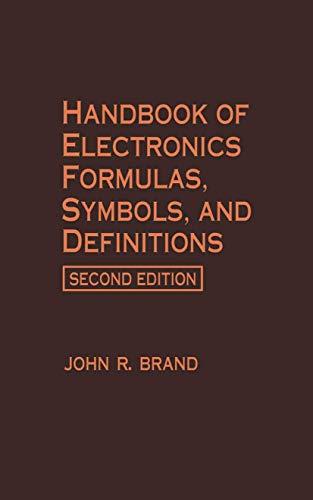 9780442003029: Handbook of Electronics Formulas, Symbols, and Definitions