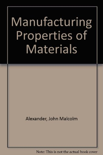 9780442003227: Manufacturing Properties of Materials