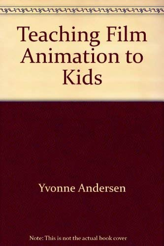 Teaching Film Animation to Children: Yvonne Anderson