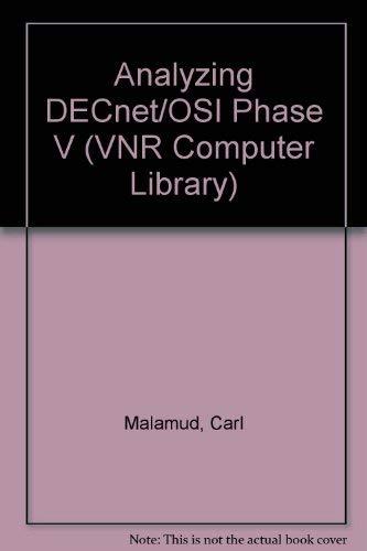 Analyzing Decnet/Osi Phase V: Malamud, Carl