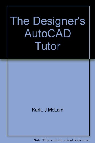 9780442003852: The Designer's Autocad Tutor