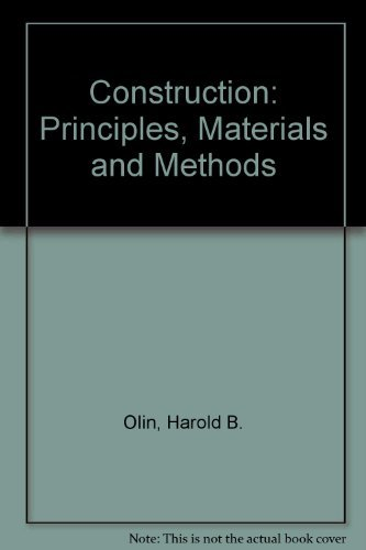 Construction Principles, Materials and Methods (Architecture): Olin, Harold B