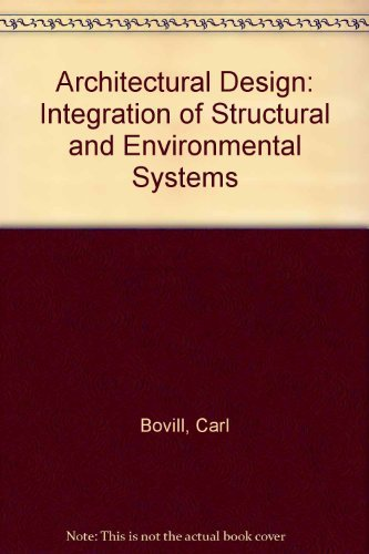 9780442004408: Architectural Design: Integration of Structural and Environmental Systems