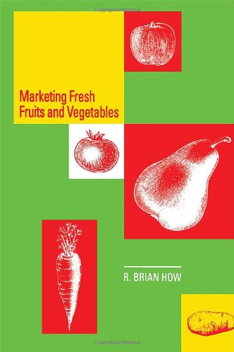 9780442004507: Marketing Fresh Fruits and Vegetables (An AVI Book)