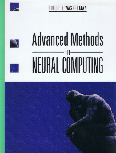 Advanced Methods in Neural Computing (Vnr Computer Library): Wasserman, Philip D.