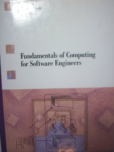 Fundamentals of Computing for Software Engineers ([VNR computer library]): Tanik, Murat M., Chan, ...