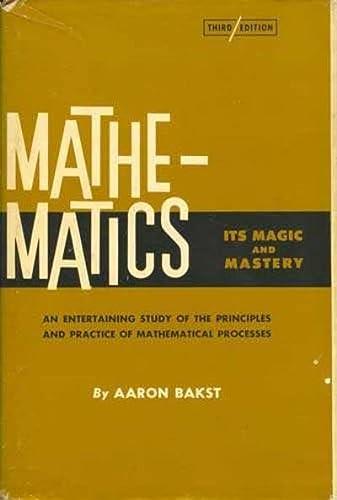 Mathematics, Its Magic and Mastery: Aaron Bakst