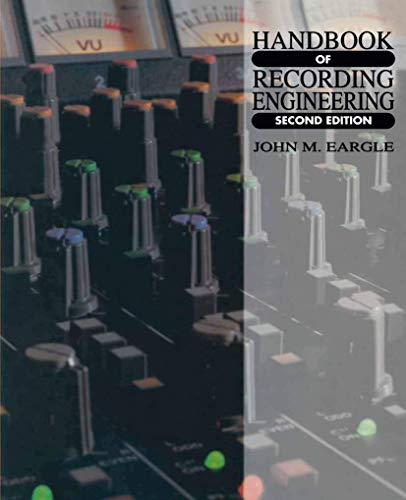 Handbook of Recording Engineering: John Eargle